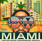 Djoon vs Shelter @ WMC, Miami