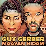 Guy Gerber & Maayan Nidam @ The Block, Tel Aviv